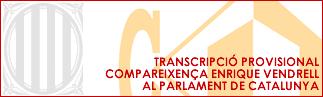 Transcripció Compareixença Parlament